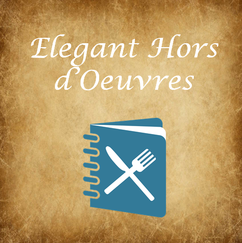 Elegant Hors d'Oeuvres